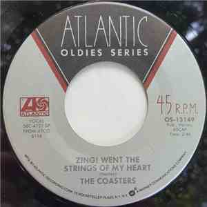 The Coasters / The Sensations  - Zing! Went The Strings Of My Heart / Please Mr. Disc Jockey flac album