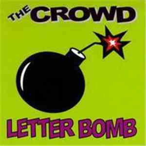 The Crowd  - Letter Bomb flac album