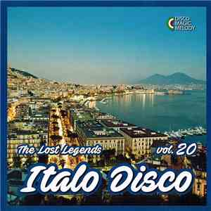 Various - Italo Disco - The Lost Legends Vol. 20 flac album
