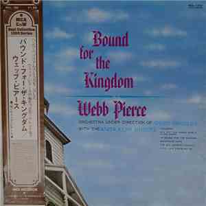 Webb Pierce - Bound For The Kingdom flac album