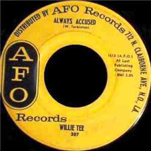 Willie Tee - Always Accused / All For One flac album
