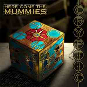 Here Come The Mummies - Cryptic flac album