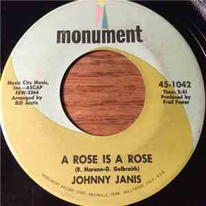 Johnny Janis - A Rose Is A Rose / I Hear It Now flac album