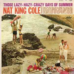 Nat King Cole - Those Lazy-Hazy-Crazy Days Of Summer flac album