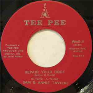 Sam & Annie Taylor - Repair Your Roof (Before It Rains) flac album