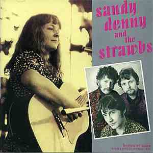 Sandy Denny & The Strawbs - Sandy Denny And The Strawbs flac album