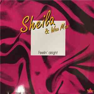 Sheila  & Wax Max - Feelin' Alright flac album