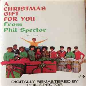 Various - A Christmas Gift For You From Phil Spector flac album