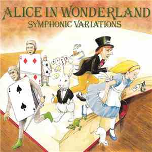 Anne Dudley - Alice In Wonderland Symphonic Variations flac album