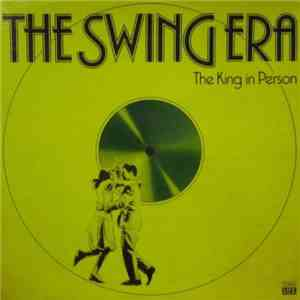 Benny Goodman - The Swing Era - The King In Person flac album