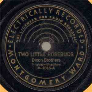 Dixon Brothers - Two Little Rosebuds / My Girl In Sunny Tennessee flac album