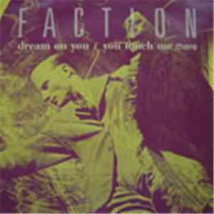 Faction  - Dream On You flac album