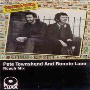 Pete Townshend • Ronnie Lane - Rough Mix flac album