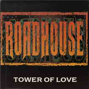 Roadhouse - Tower Of Love flac album
