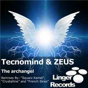 Tecnomind & ZEUS  - The Archangel flac album