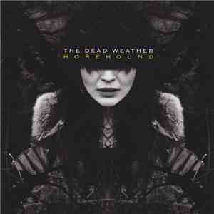 The Dead Weather - Horehound flac album
