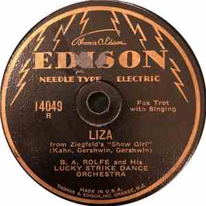 B. A. Rolfe & His Lucky Strike Orchestra - Liza / Do What You Do! flac album