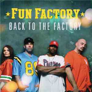 Fun Factory - Back To The Factory flac album