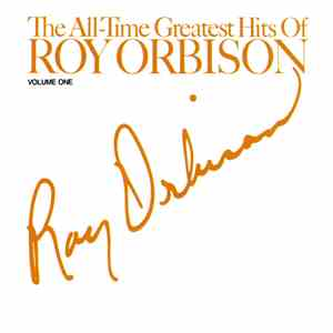Roy Orbison - The All-Time Greatest Hits Of Roy Orbison Volume One flac album
