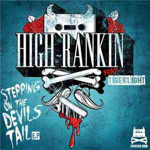 High Rankin Feat. Tigerlight - Stepping On The Devil's Tail flac album