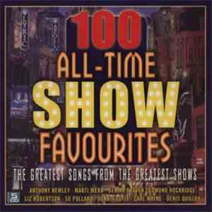 Various - 100 All Time Show Favourites flac album
