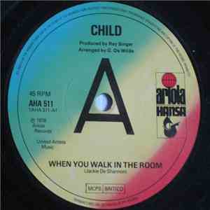Child  - When You Walk In The Room flac album