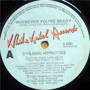 Dynamic Hepnotics - Whenever You're Ready flac album