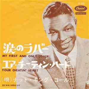 Nat King Cole - My First And Only Lover / Your Cheatin' Heart flac album