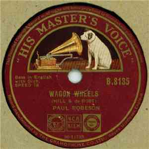 Paul Robeson - Wagon Wheels / Mammy's Little Kinky-Headed Boy flac album