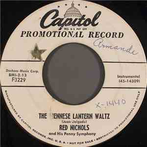 Red Nichols And His Penny Symphony - The Viennese Lantern Waltz / While You're Away flac album