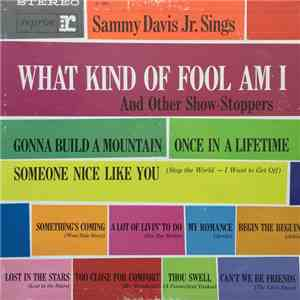 Sammy Davis Jr. - Sammy Davis Jr Sings What Kind Of Fool Am I (And Other Show-Stoppers) flac album