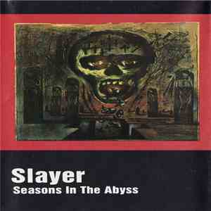 Slayer - Seasons In The Abyss flac album