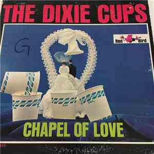 The Dixie Cups - Chapel Of Love flac album