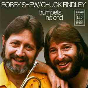 Bobby Shew, Chuck Findley - Trumpets No End flac album