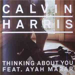 Calvin Harris Ft. Ayah Marar - Thinking About You flac album