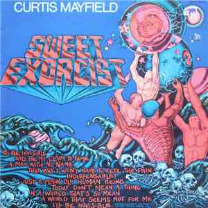 Curtis Mayfield - Sweet Exorcist flac album