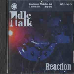 Idle Talk  - Reaction flac album