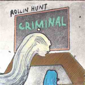 Rollin Hunt - Criminal / Castle Of Nothing flac album
