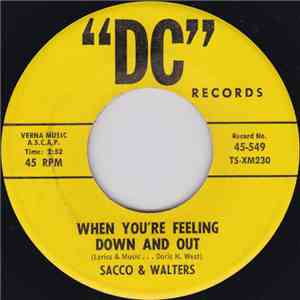 Sacco & Walters - When You're Feeling Down And Out / What's Happening flac album