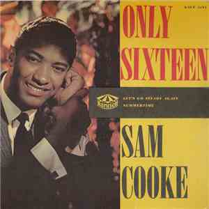 Sam Cooke, Bumps Blackwell And His Orchestra - Only Sixteen flac album