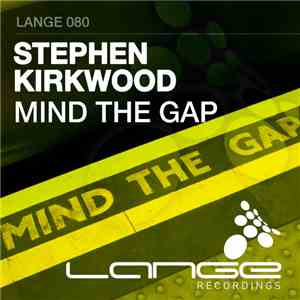 Stephen Kirkwood - Mind The Gap flac album