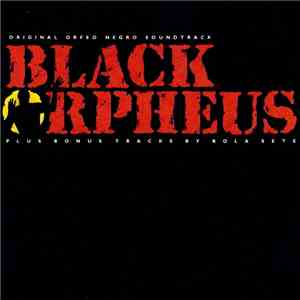 Antonio Carlos Jobim, Luiz Bonfá - The Original Soundtrack From The Film Black Orpheus flac album