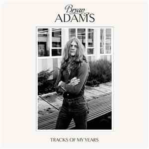 Bryan Adams - Tracks Of My Years flac album