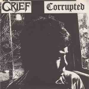 Corrupted / Grief - Corrupted / Grief flac album