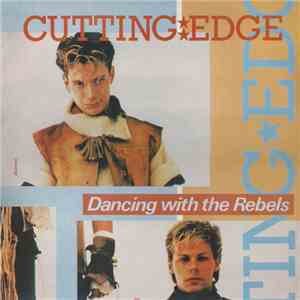 Cutting Edge  - Dancing With The Rebels flac album