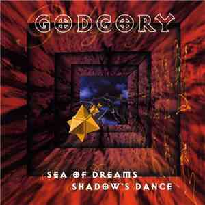 Godgory - Sea Of Dreams / Shadow's Dance flac album
