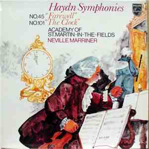 "Haydn - Academy Of St. Martin-in-the-Fields, Neville Marriner - Symphonies (No. 45 ""Farewell"" / No. 101 ""The Clock"") flac album"
