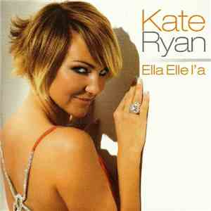 Kate Ryan - Ella Elle L'a flac album