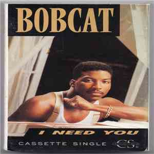 Bobcat - I Need You flac album