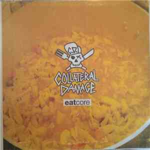 Collateral Damage  - Eatcore flac album